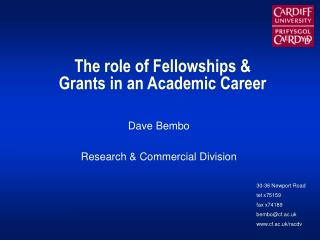 The role of Fellowships & Grants in an Academic Career