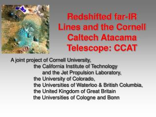 Redshifted far-IR Lines and the Cornell Caltech Atacama Telescope: CCAT
