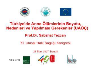 Türkiye'de Anne Ölümlerinin Boyutu, Nedenleri ve Yapılması Gerekenler (UAÖÇ)