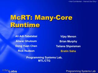 McRT: Many-Core Runtime