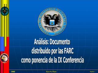 Análisis: Documento  distribuido por las FARC como ponencia de la IX Conferencia