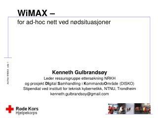 WiMAX    for ad-hoc nett ved n dsituasjoner