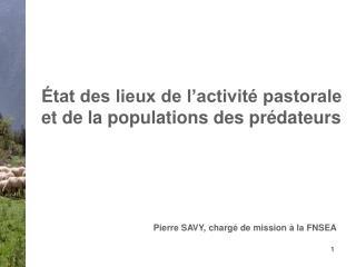État des lieux de l'activité pastorale et de la populations des prédateurs