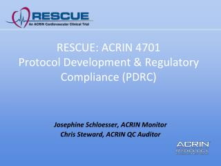 RESCUE: ACRIN 4701 Protocol Development & Regulatory Compliance (PDRC)