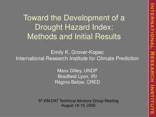 Toward the Development of a  Drought Hazard Index:  Methods and Initial Results