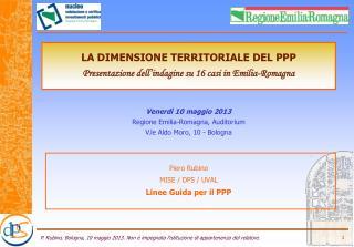 Piero Rubino MISE / DPS / UVAL  Linee Guida per il PPP