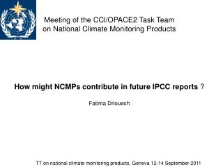 Meeting of the CCl/OPACE2 Task Team  on National Climate Monitoring Products