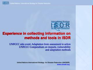 United Nations  International Strategy  for Disaster Reduction (UN/ISDR) unisdr