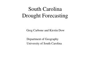 South Carolina Drought Forecasting