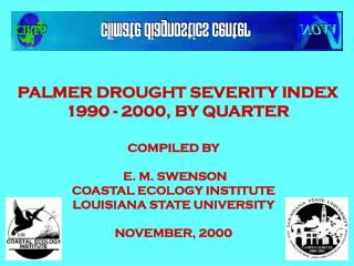 PALMER DROUGHT SEVERITY INDEX 1990 - 2000, BY QUARTER