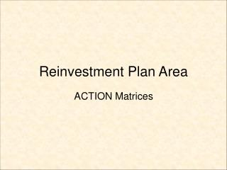 Reinvestment Plan Area