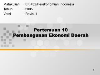 Pertemuan 10 Pembangunan Ekonomi Daerah