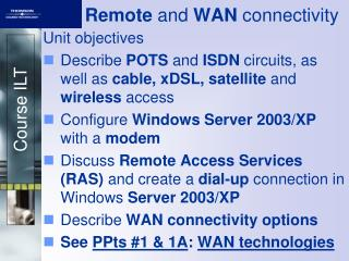 Remote  and  WAN  connectivity
