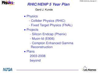 RHIC/HENP 5 Year Plan
