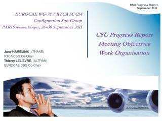 EUROCAE WG-78 / RTCA SC-214 Configuration Sub-Group PARIS  (France, Europe) , 26–30 September 2011