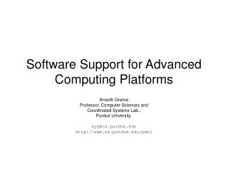Software Support for Advanced Computing Platforms