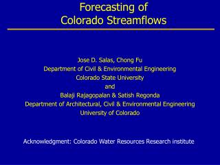 Predictability and Long Range Forecasting of  Colorado Streamflows