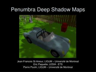 Penumbra Deep Shadow Maps