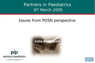 Partners in Paediatrics 6 th  March 2009