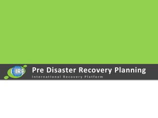 Pre Disaster Recovery Planning