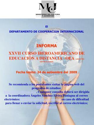 El DEPARTAMENTO DE COOPERACION INTERNACIONAL INFORMA