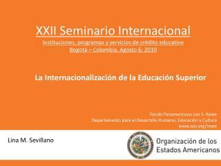 XXII Seminario Internacional Instituciones, programas y servicios de crédito educativo
