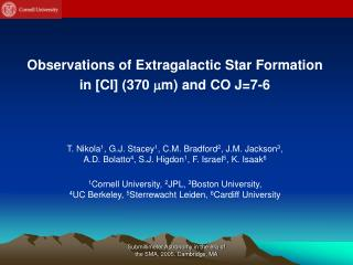Observations of Extragalactic Star Formation  in [CI] (370   m) and CO J=7-6