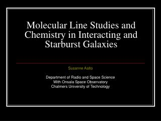 Molecular Line Studies and Chemistry in Interacting and Starburst Galaxies