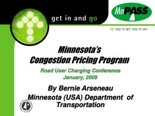 Minnesota�s  Congestion Pricing Program