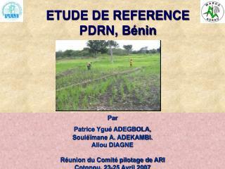 ETUDE DE REFERENCE PDRN, Bénin