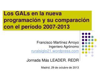 Los GALs en la nueva programación y su comparación con el período 2007-2013
