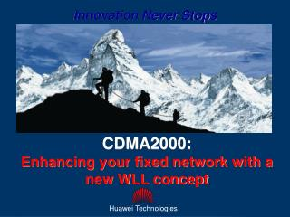 CDMA2000:  Enhancing your fixed network with a new WLL concept
