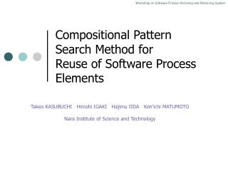 Compositional Pattern  Search Method for Reuse of Software Process Elements