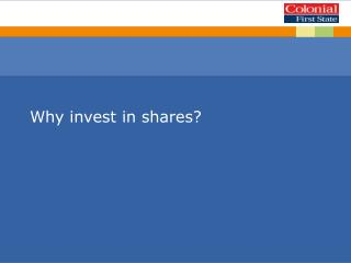 Why invest in shares?