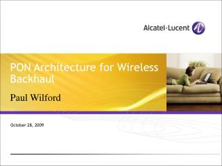 PON Architecture for Wireless Backhaul