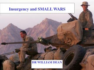 Insurgency and SMALL WARS