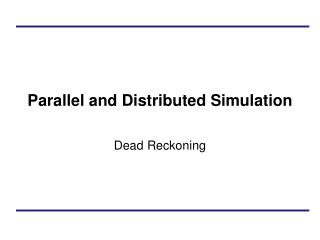 Parallel and Distributed Simulation
