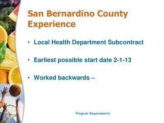 San Bernardino County Experience