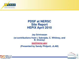 PDSF at NERSC Site Report HEPiX April 2010