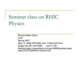 Seminar class on RHIC Physics