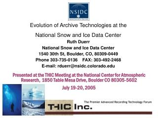 Evolution of Archive Technologies at the  National Snow and Ice Data Center Ruth Duerr