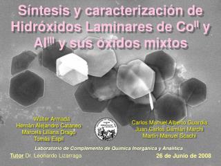 Síntesis y caracterización de Hidróxidos Laminares de Co II  y Al III  y sus óxidos mixtos