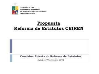 Propuesta  Reforma de Estatutos CEIREN