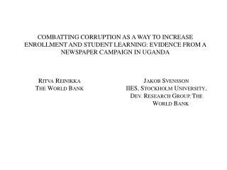 COMBATTING CORRUPTION AS A WAY TO INCREASE ENROLLMENT AND STUDENT LEARNING: EVIDENCE FROM A NEWSPAPER CAMPAIGN IN UGANDA