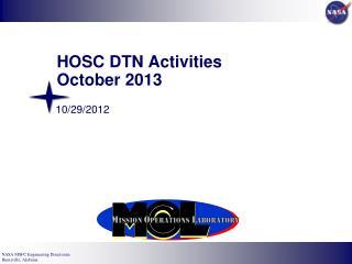 HOSC DTN Activities October 2013
