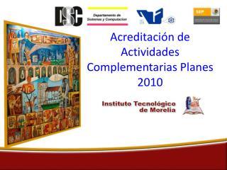 Acreditación de Actividades Complementarias Planes 2010