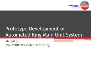 Prototype Development of Automated Ring Main Unit System