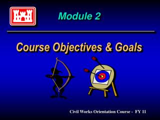 Module 2 Course Objectives & Goals