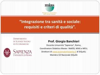 """""""Integrazione tra sanità e sociale:  requisiti e criteri di qualità""""."""