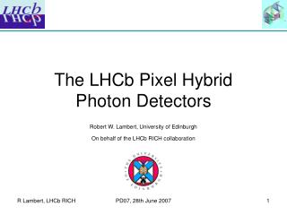 The LHCb Pixel Hybrid Photon Detectors